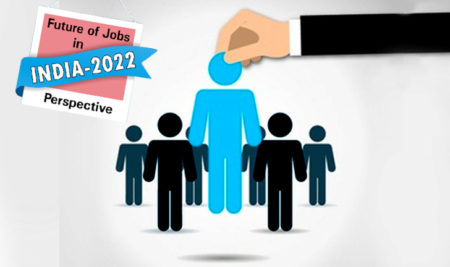 India Job Market by 2022: The next wave of employment