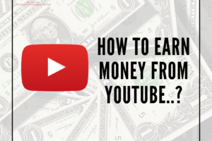 how to earn money from youtube.._ (1)