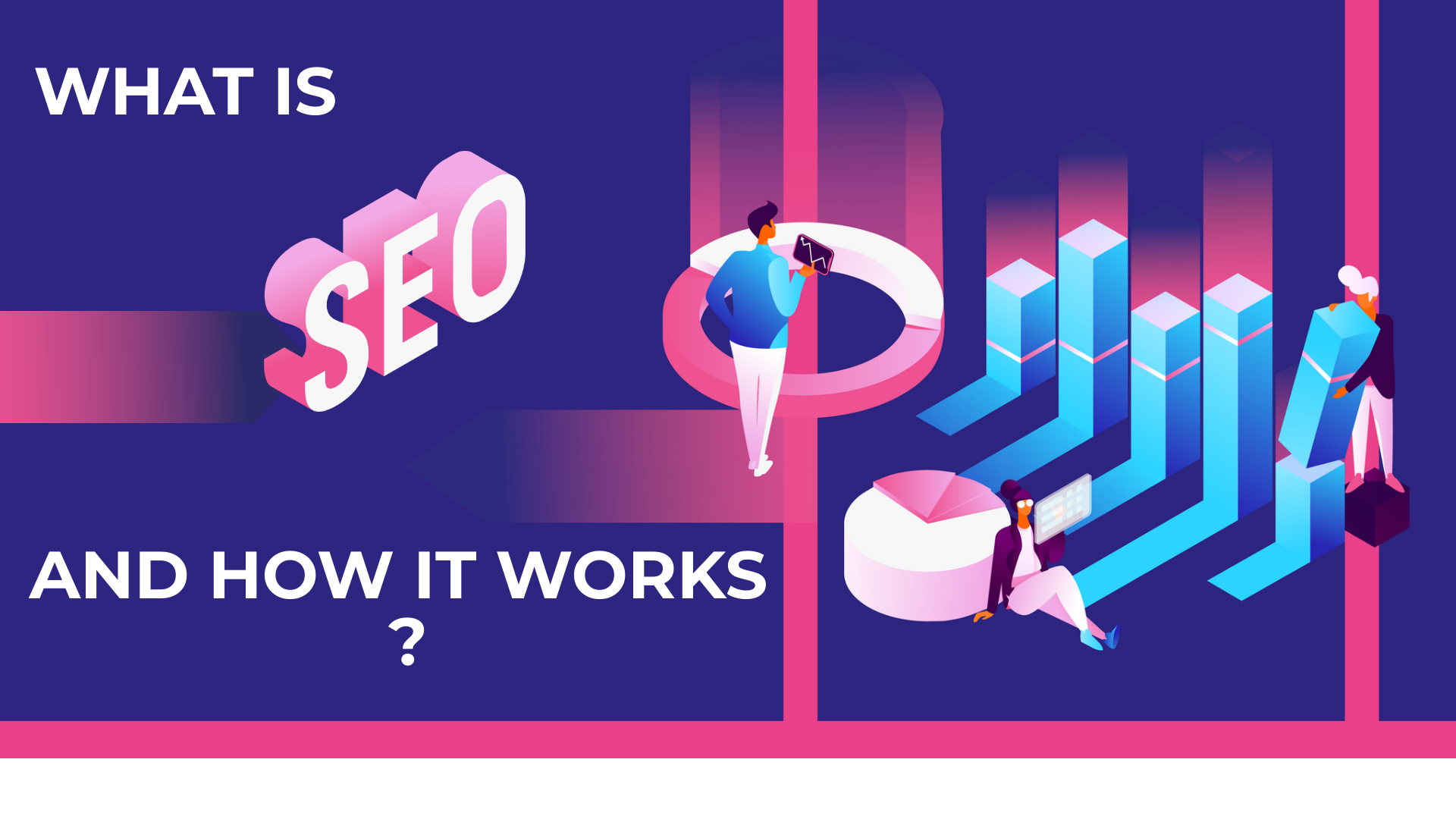 What is SEO? And how it works?